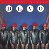 Devo - Freedom Of Choice (Remastered Album Version)