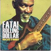Won Kere Si Number - Fatai Rolling Dollar