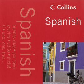 Spanish in 40 Minutes: Learn to speak Spanish in minutes with Collins (Unabridged) audiobook
