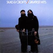Seals & Crofts' Greatest Hits - Seals & Crofts - Seals & Crofts