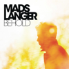 Mads Langer - Behold (Bonus Track Version) artwork