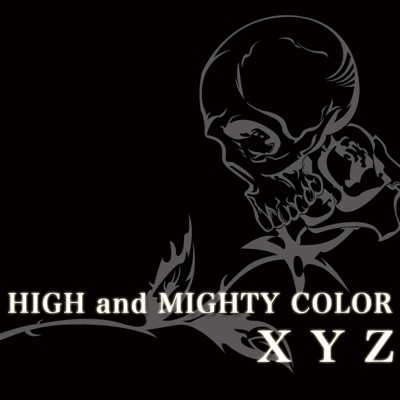 XYZ - Single - High and Mighty Color