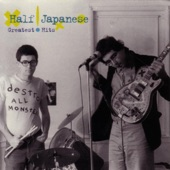 Half Japanese - My Sordid Past