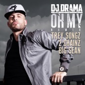 Oh My (Remix) [feat. Trey Songz, 2 Chainz & Big Sean] - Single