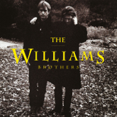 Can't Cry Hard Enough - The Williams Brothers