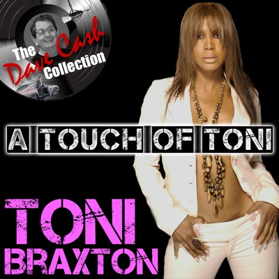 A Touch Of Toni - (The Dave Cash Collection) - Toni Braxton