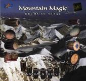 Mountain Magic - Drums of Nepal
