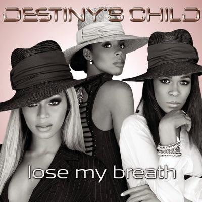 Lose My Breath - EP - Destiny's Child