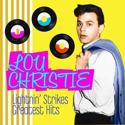 Lightin' Strikes - Greatest Hits - Lou Christie