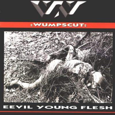 Eevil Young Flesh - Wumpscut