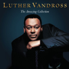 Luther Vandross: The Amazing Collection