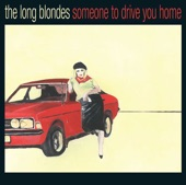 Someone to Drive You Home (Bonus Track Version)