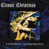 Classic Christmas - London Symphony Orchestra