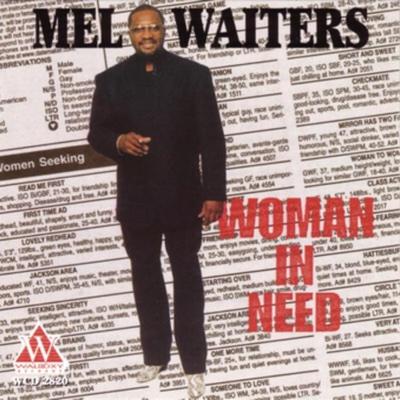 Got My Whiskey - Mel Waiters song