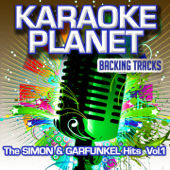 The Simon & Garfunkel Hits, Vol. 1 (Karaoke Planet)