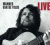 Wannes Van De Velde - Wannes Van De Velde (Live) artwork