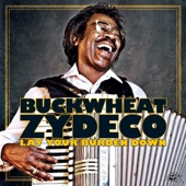 Buckwheat Zydeco - When the Levee Breaks