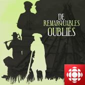 De remarquables oubliés: Une histoire de l'Amérique du Nord (Thanadelthur, héroïne dénée du subarticque)