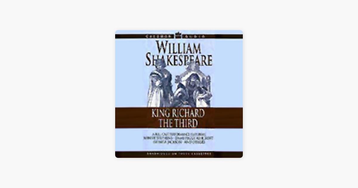 King Richard the Third (Unabridged) - William Shakespeare