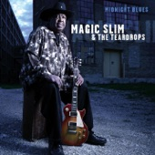 Magic Slim & The Teardrops - Going Down the Road Feeling Bad