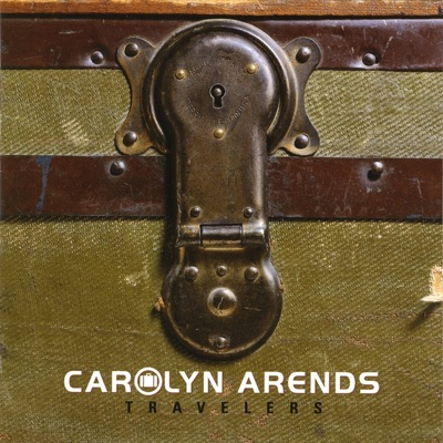 Travelers - Carolyn Arends