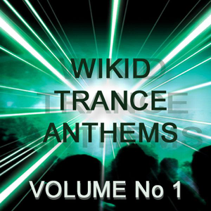 Various Artists - Wikid Trance Anthems, Vol. 1