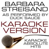 Barbara Streisand (As Performed By Duck Sauce) Karaoke Version