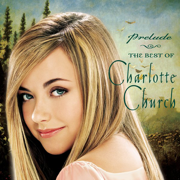 The Prayer - Charlotte Church & Josh Groban - Charlotte Church & Josh Groban