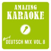 Best of Deutscher Hit Mix, Vol. 8 (Karaoke Version)