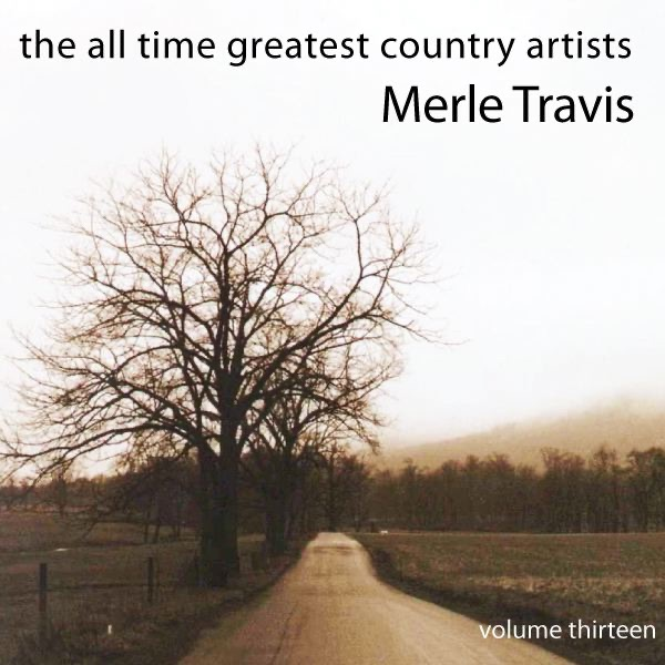 The All Time Greatest Country Artists (Volume 13)