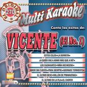 Canta Los Éxtos De : Vicente ( El Nº 1 ) Vol. 8