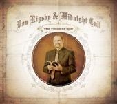 Don Rigsby/Midnight Call - He Done What He Said