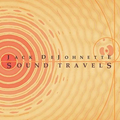 Sound Travels - Jack DeJohnette