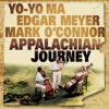 Hard Times Come Again No More (Voice) - James Taylor, Yo-Yo Ma, Edgar Meyer & Mark O'Connor