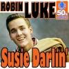 Susie Darlin' (Digitally Remastered) - Single