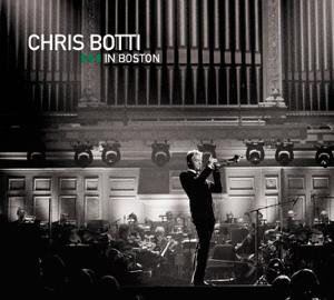 Chris Botti In Boston (Live)