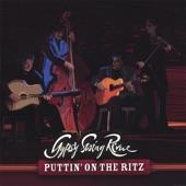 Gypsy Swing Revue - Puttin' On the Ritz