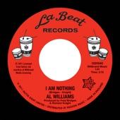 Al Williams - I Am Nothing