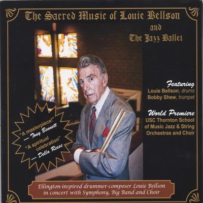The Sacred Music of Louie Bellson - Louie Bellson