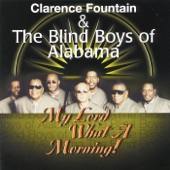 Clarence Fountain & The Blind Boys Of Alabama - Will My Jesus Be Waiting