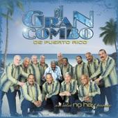 El Gran Combo de Puerto Rico - A Mí Me Gusta Mi Pueblo (Album Version)
