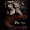 P. C. Cast & Kristin Cast - Burned: House of Night Series, Book 7 (Unabridged) artwork