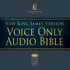 (01) Genesis, NKJV Voice Only Audio Bible (Unabridged) audiobook