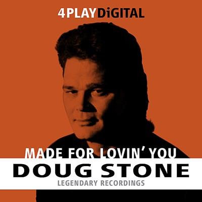 Made For Lovin' You - 4 Track EP - Doug Stone