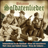 Bekannte Soldatenlieder - Der Soldatenchor und das große Blasorchester des Kameradschaftsbundes Frankfurt