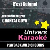C'est Guignol (Rendu célèbre par Chantal Goya) [Version karaoké avec chœurs]