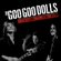 The Goo Goo Dolls Iris - The Goo Goo Dolls