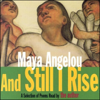 Maya Angelou - And Still I Rise (Unabridged Selections)  artwork