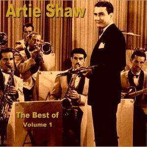 Artie Shaw - The Best of Artie Shaw Vol. 1