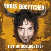 Chris Boettcher: Live im Schlachthof